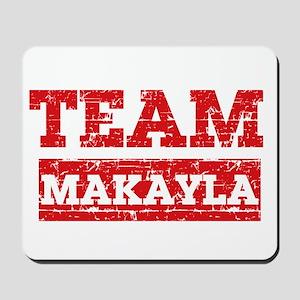 Team Makayla Mousepad