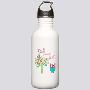 Owl You Need is Love Stainless Water Bottle 1.0L