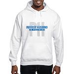 Perfect Husband Hooded Sweatshirt