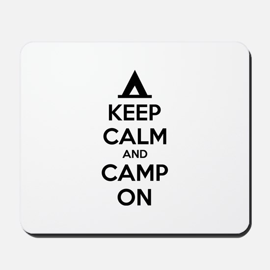 Keep calm and camp on Mousepad