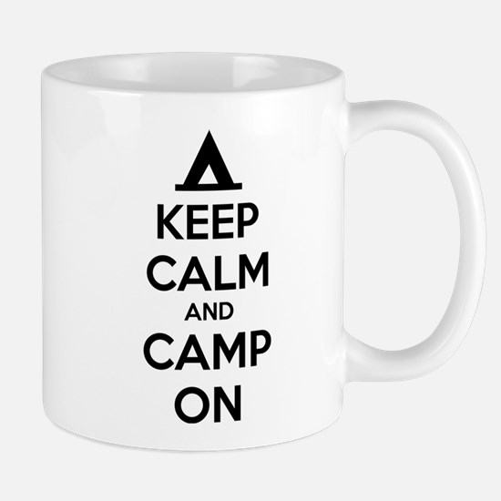 Keep calm and camp on Mug