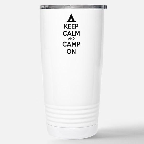 Keep calm and camp on Stainless Steel Travel Mug
