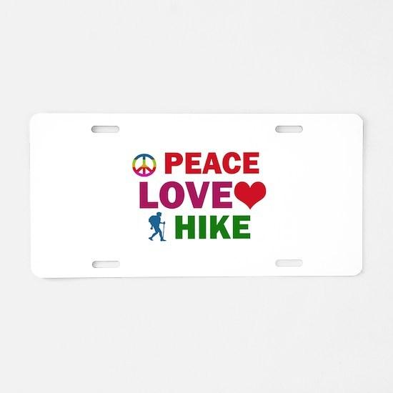 Peace Love Hike Designs Aluminum License Plate