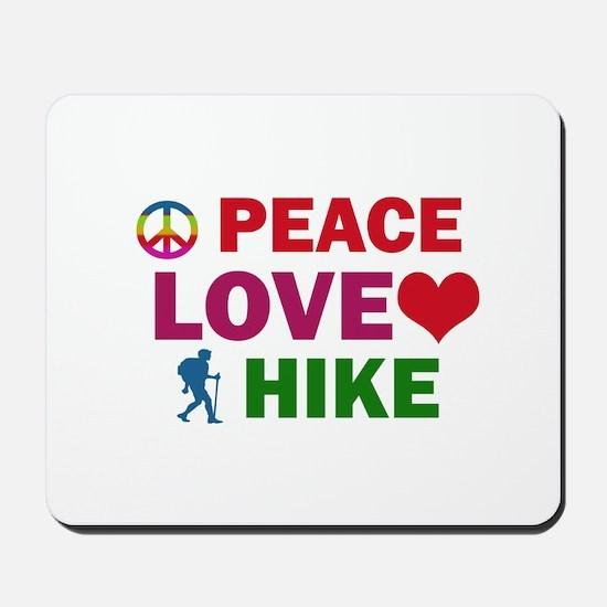 Peace Love Hike Designs Mousepad