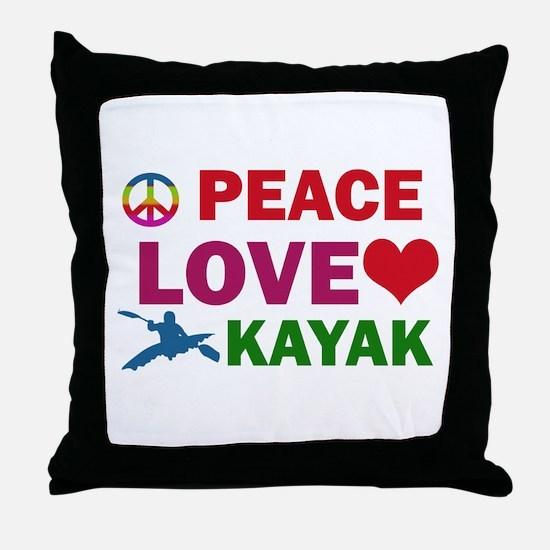 Peace Love Kayak Designs Throw Pillow