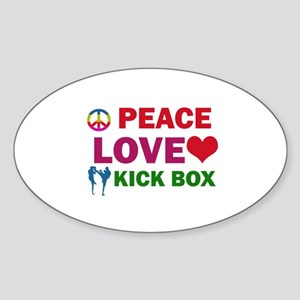 Peace Love Kick Box Designs Sticker (Oval)