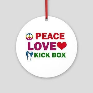 Peace Love Kick Box Designs Ornament (Round)