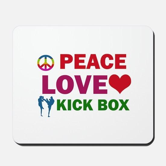 Peace Love Kick Box Designs Mousepad