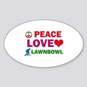 Peace Love Lawnbowl Designs Sticker (Oval)