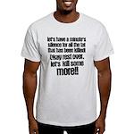 Minute silence Light T-Shirt