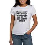 Minute silence Women's T-Shirt