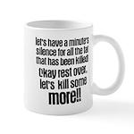 Minute silence Mug