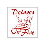 Delores On Fire Square Sticker 3
