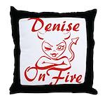 Denise On Fire Throw Pillow