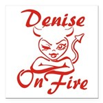 Denise On Fire Square Car Magnet 3