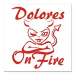 Dolores On Fire Square Car Magnet 3