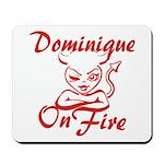 Dominique On Fire Mousepad