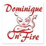 Dominique On Fire Square Car Magnet 3