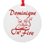 Dominique On Fire Round Ornament