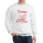 Donna On Fire Sweatshirt