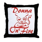 Donna On Fire Throw Pillow