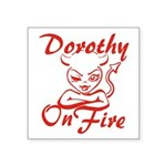 Dorothy On Fire Square Sticker 3