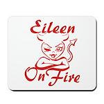 Eileen On Fire Mousepad