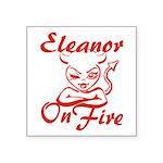 Eleanor On Fire Square Sticker 3