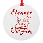 Eleanor On Fire Round Ornament