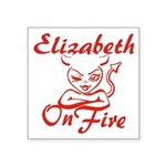 Elizabeth On Fire Square Sticker 3
