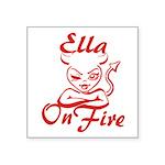Ella On Fire Square Sticker 3