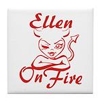 Ellen On Fire Tile Coaster