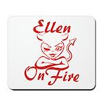 Ellen On Fire Mousepad