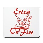 Erica On Fire Mousepad