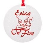 Erica On Fire Round Ornament