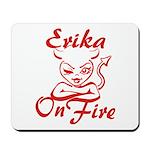 Erika On Fire Mousepad