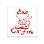 Eva On Fire Square Sticker 3