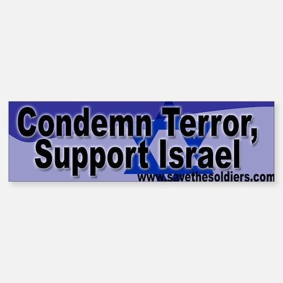 Condemn Terror, Support Israel Bumper Bumper Bumper Sticker