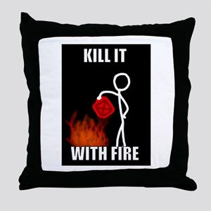 Kill it with fire Throw Pillow