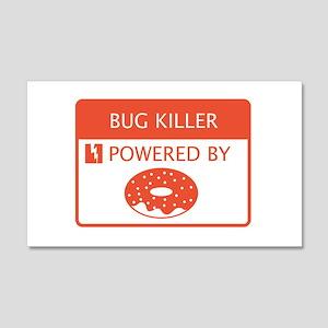 Bug Killer Powered by Doughnuts 20x12 Wall Decal