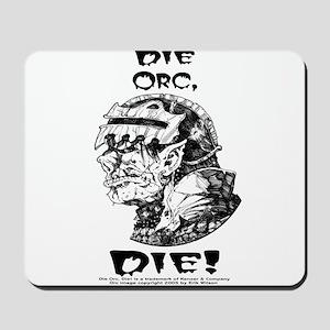 Die Orc Die! Mousepad