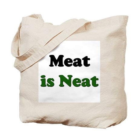 Meat is Neat Tote Bag