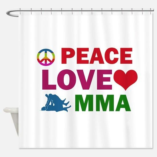 Peace Love MMA Designs Shower Curtain