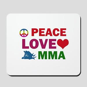 Peace Love MMA Designs Mousepad