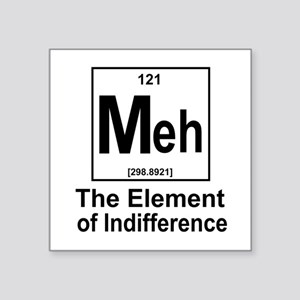 "Element Meh Square Sticker 3"" x 3"""