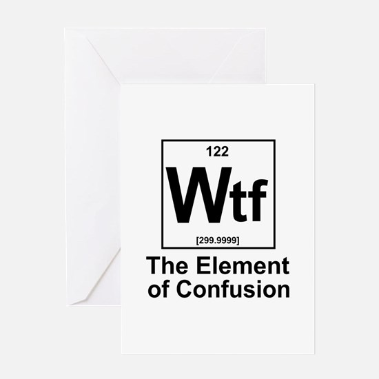 Element Wtf Greeting Card
