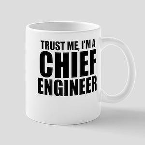 Trust Me, I'm A Chief Engineer Mugs