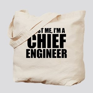 Trust Me, I'm A Chief Engineer Tote Bag