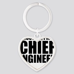 Trust Me, I'm A Chief Engineer Keychains
