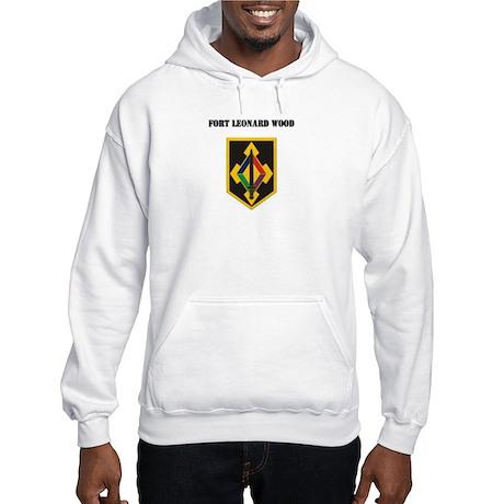 Fort Leonard Wood with Text Hooded Sweatshirt